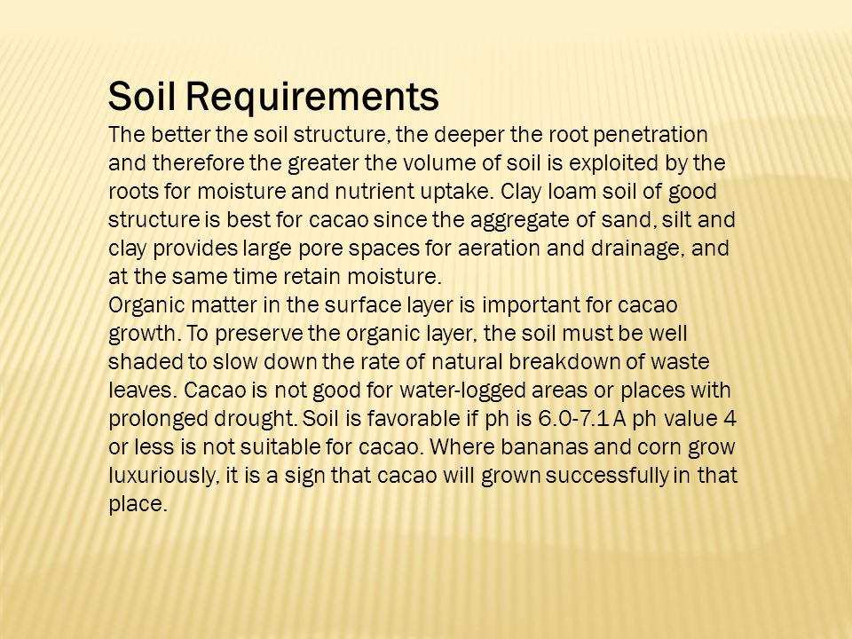 Soil Requirements