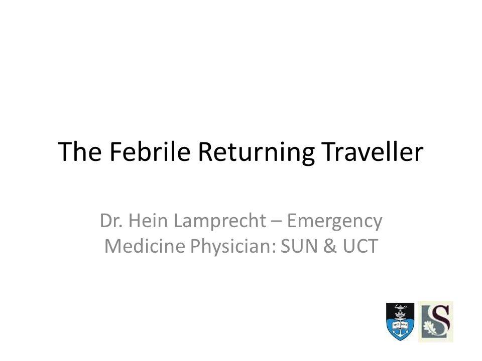 The Febrile Returning Traveller