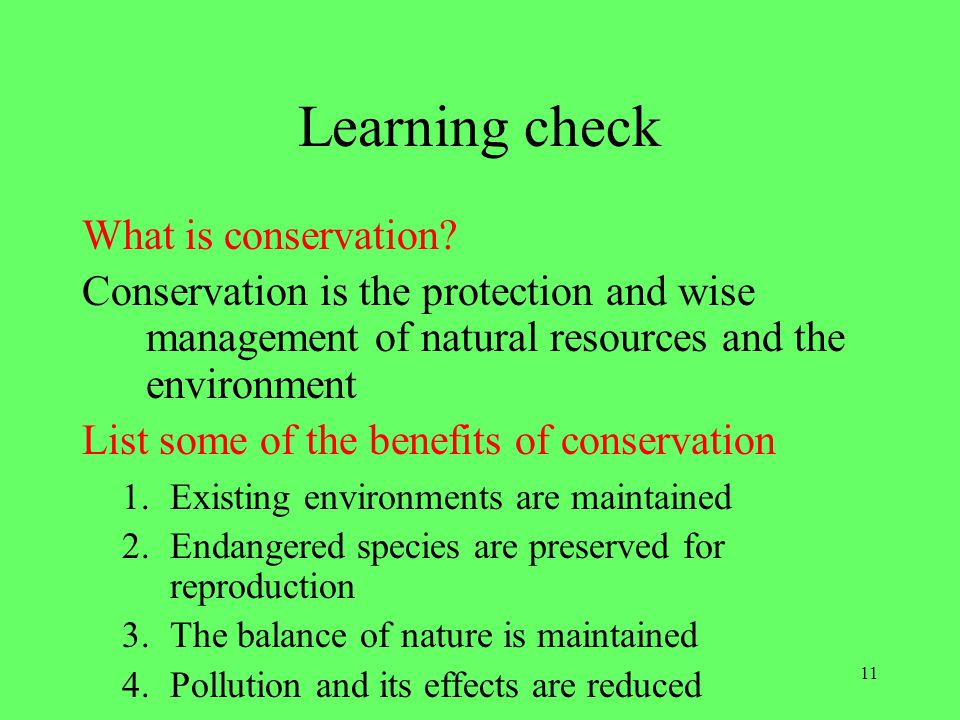 Learning check What is conservation