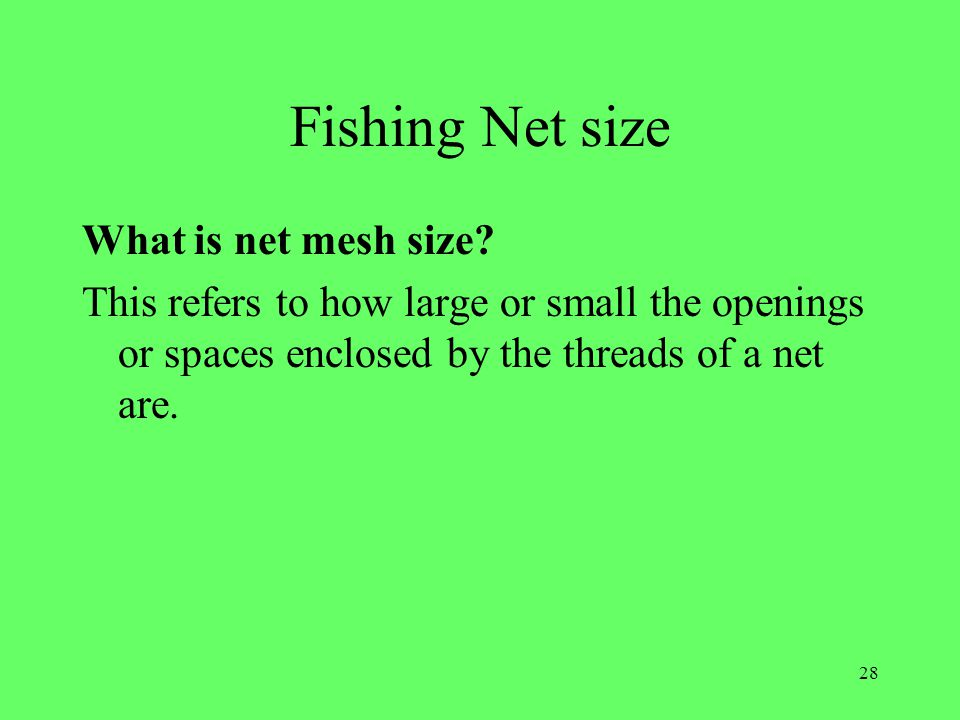 Fishing Net size What is net mesh size