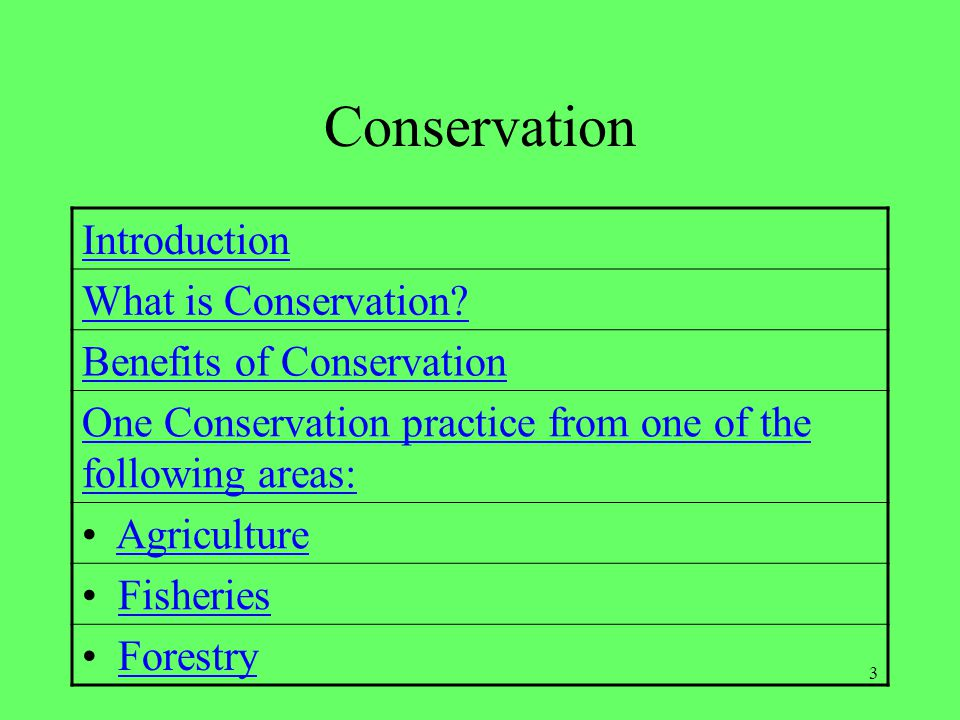 Conservation Introduction What is Conservation