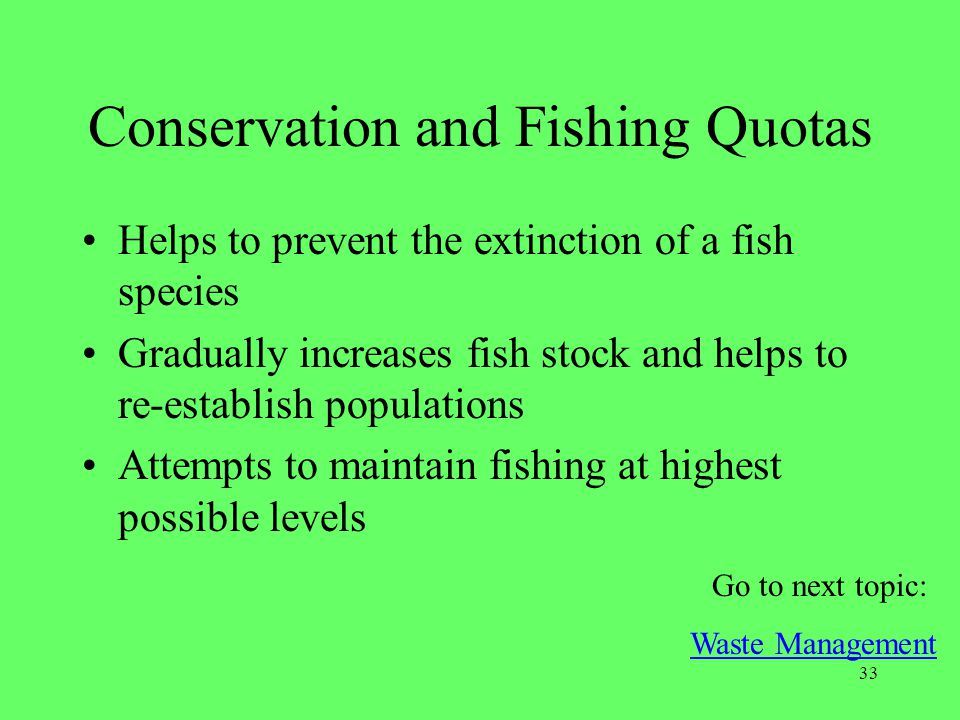 Conservation and Fishing Quotas