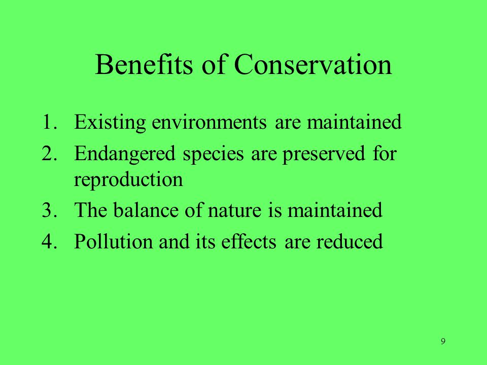Benefits of Conservation
