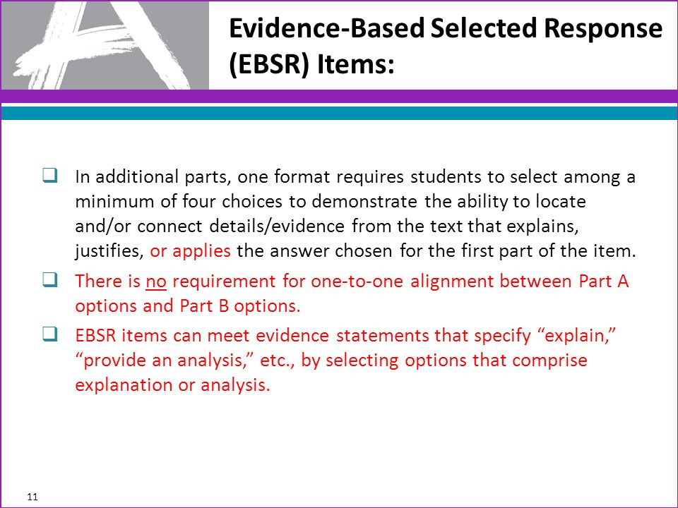 Evidence-Based Selected Response (EBSR) Items: