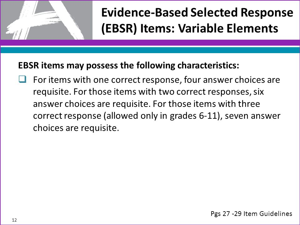Evidence-Based Selected Response (EBSR) Items: Variable Elements