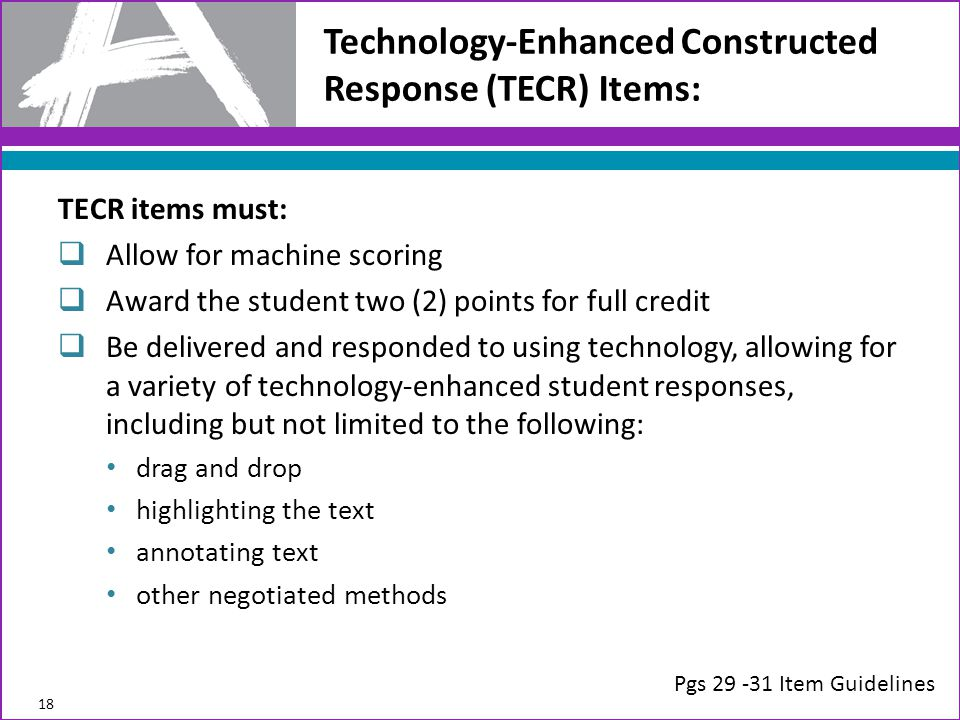 Technology-Enhanced Constructed Response (TECR) Items: