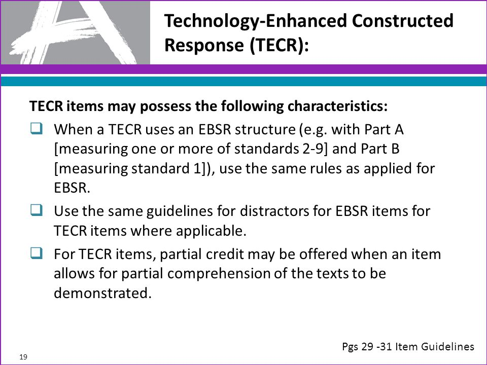 Technology-Enhanced Constructed Response (TECR):