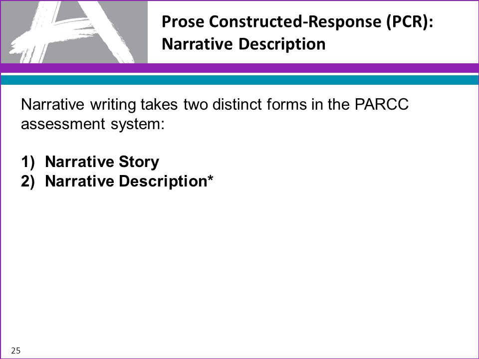 Prose Constructed-Response (PCR): Narrative Description