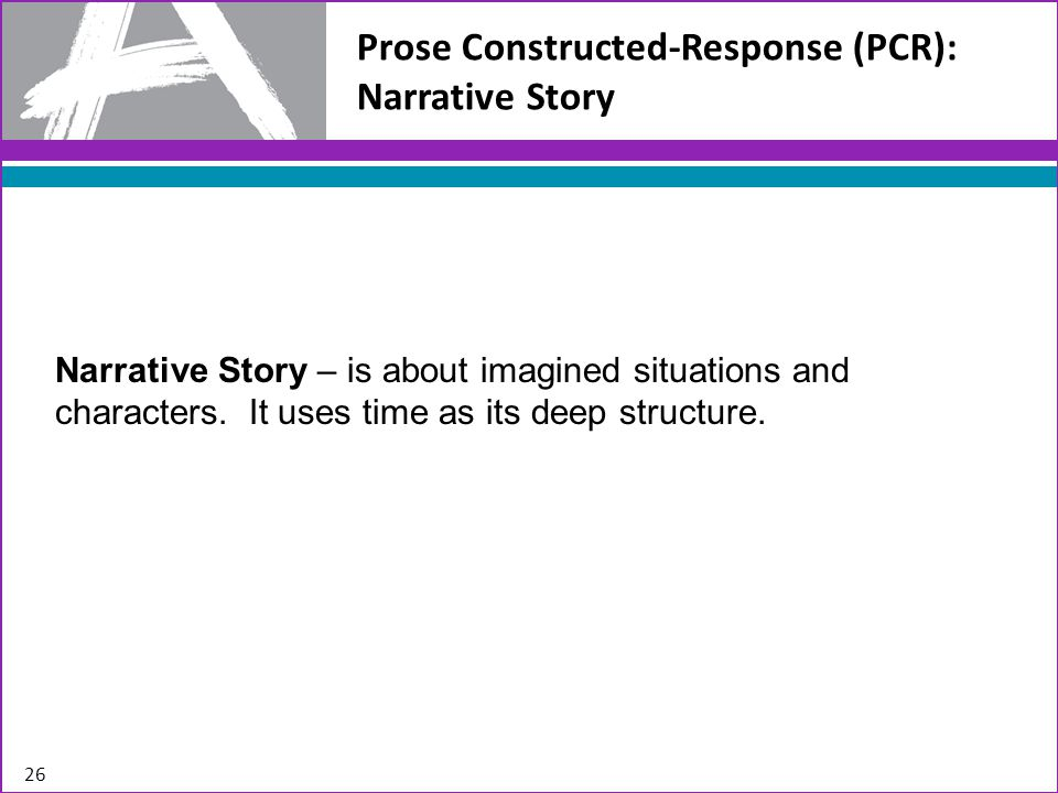 Prose Constructed-Response (PCR): Narrative Story
