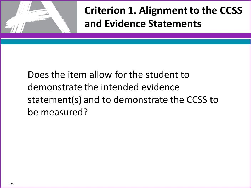 Criterion 1. Alignment to the CCSS and Evidence Statements