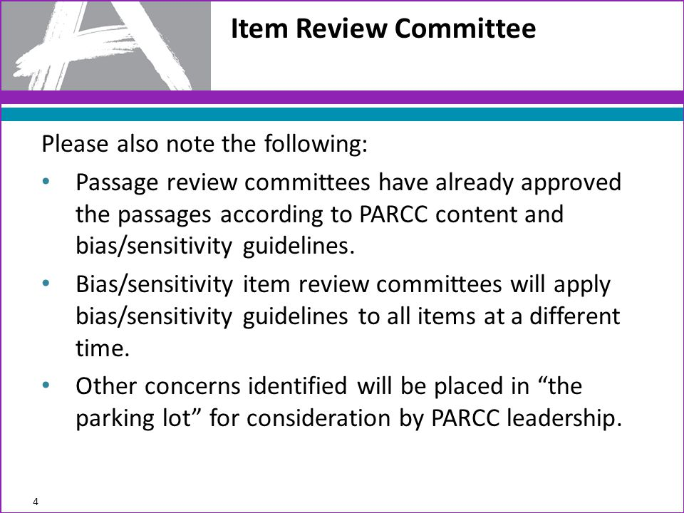 Item Review Committee Please also note the following: