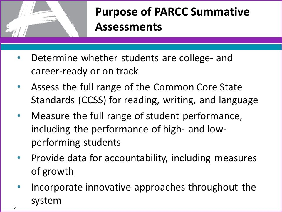 Purpose of PARCC Summative Assessments