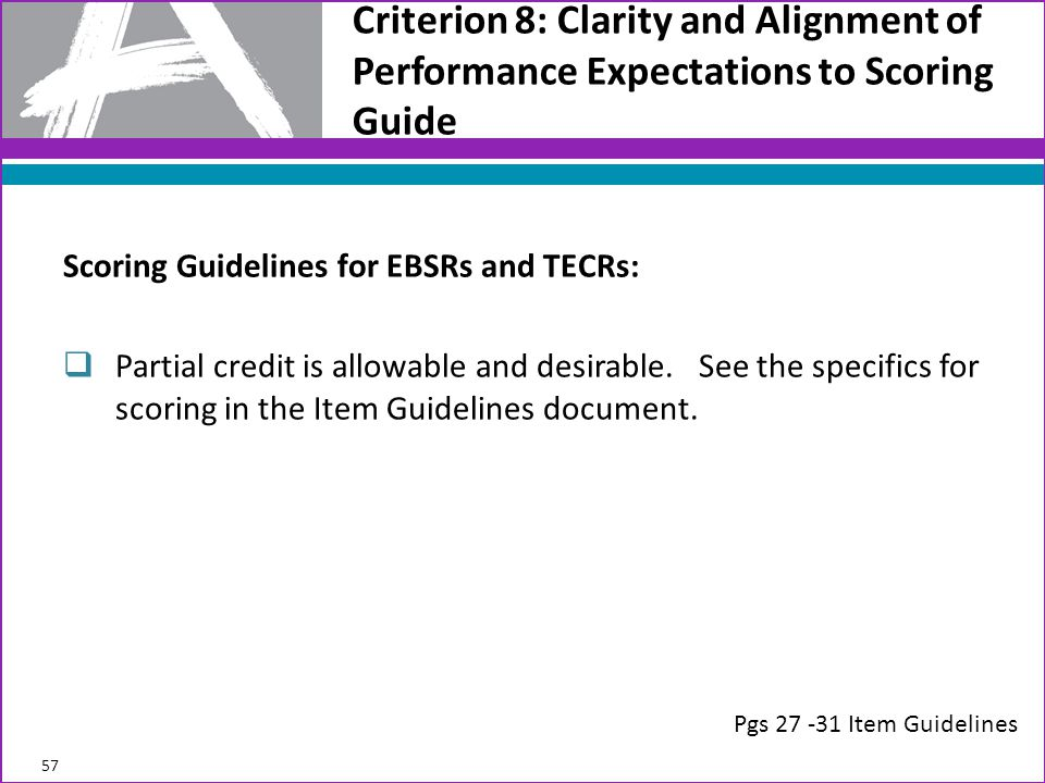 Criterion 8: Clarity and Alignment of Performance Expectations to Scoring Guide