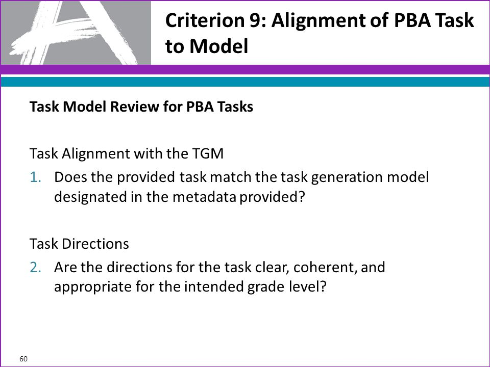 Criterion 9: Alignment of PBA Task to Model