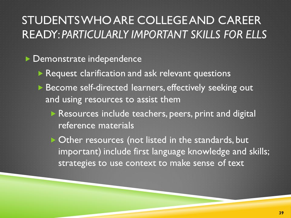 Students Who Are College and Career Ready: Particularly Important Skills for ELLs