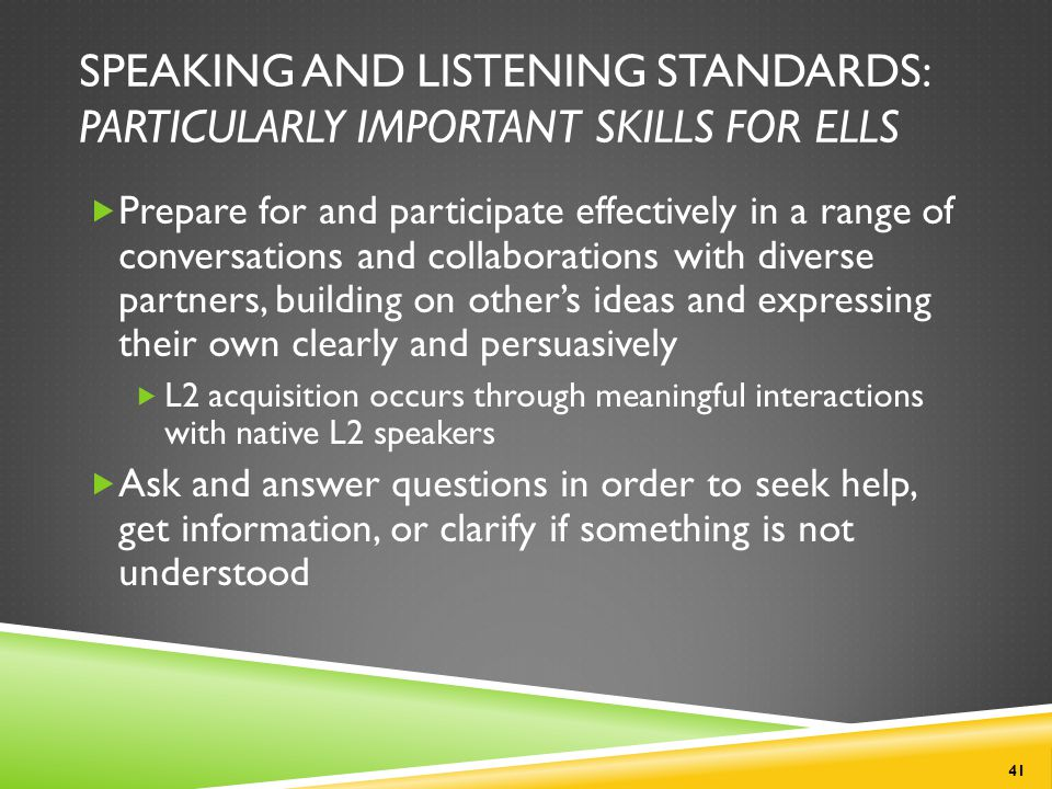 Speaking and Listening Standards: Particularly Important Skills for ELLs