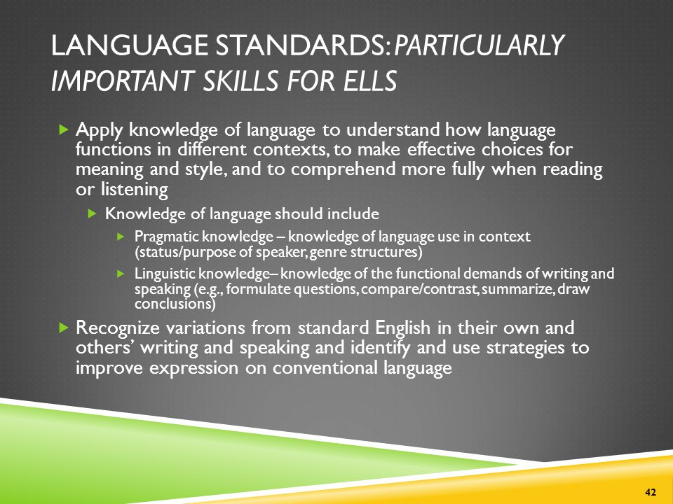 Language Standards: Particularly Important Skills for ELLs