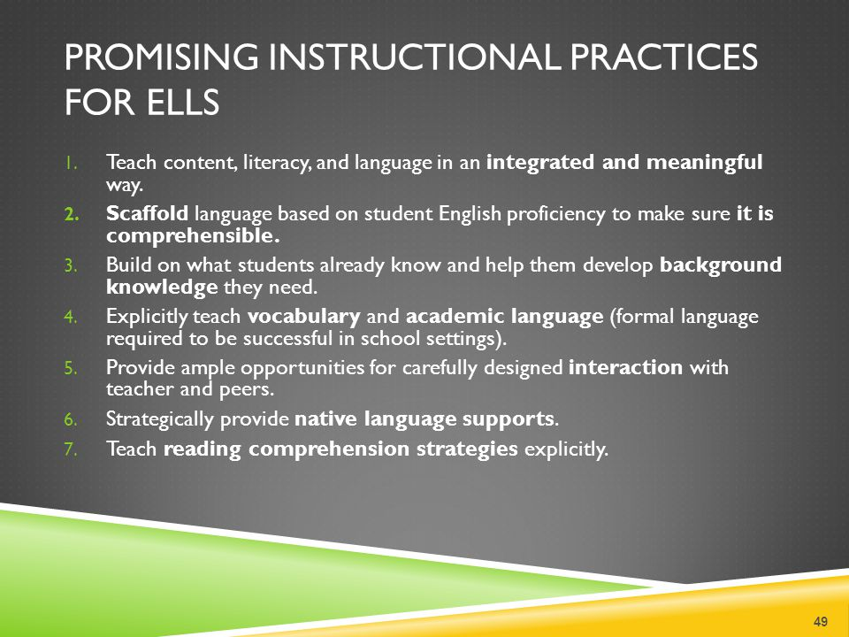 Promising Instructional Practices for ELLs