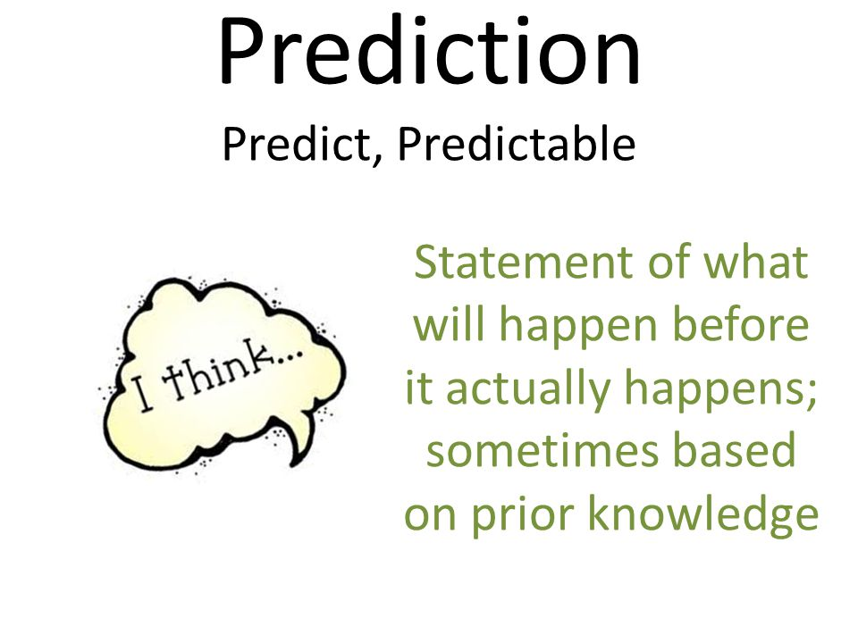Prediction Predict, Predictable
