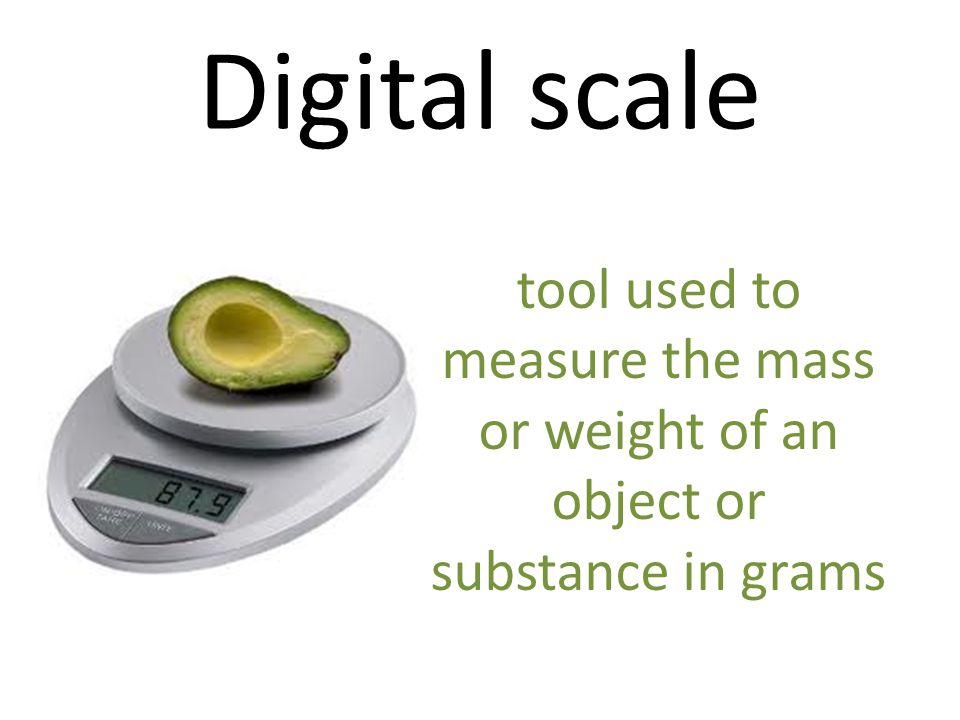 Digital scale tool used to measure the mass