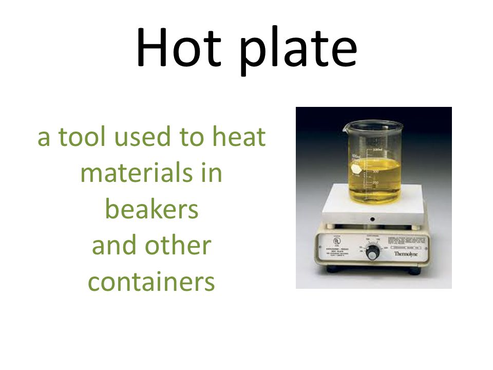 a tool used to heat materials in beakers