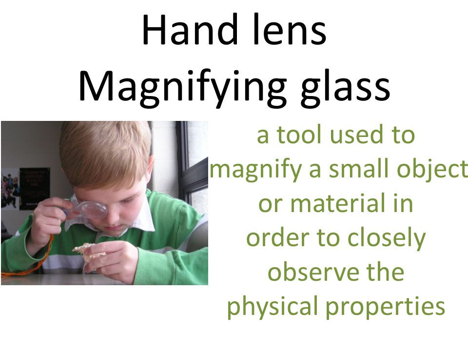 Hand lens Magnifying glass