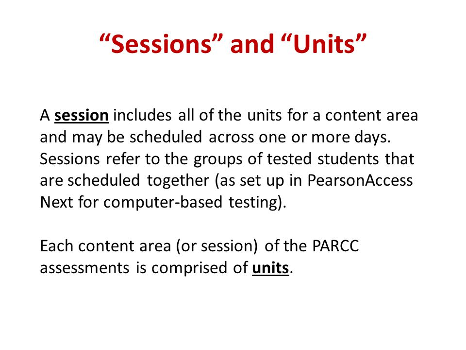 Sessions and Units