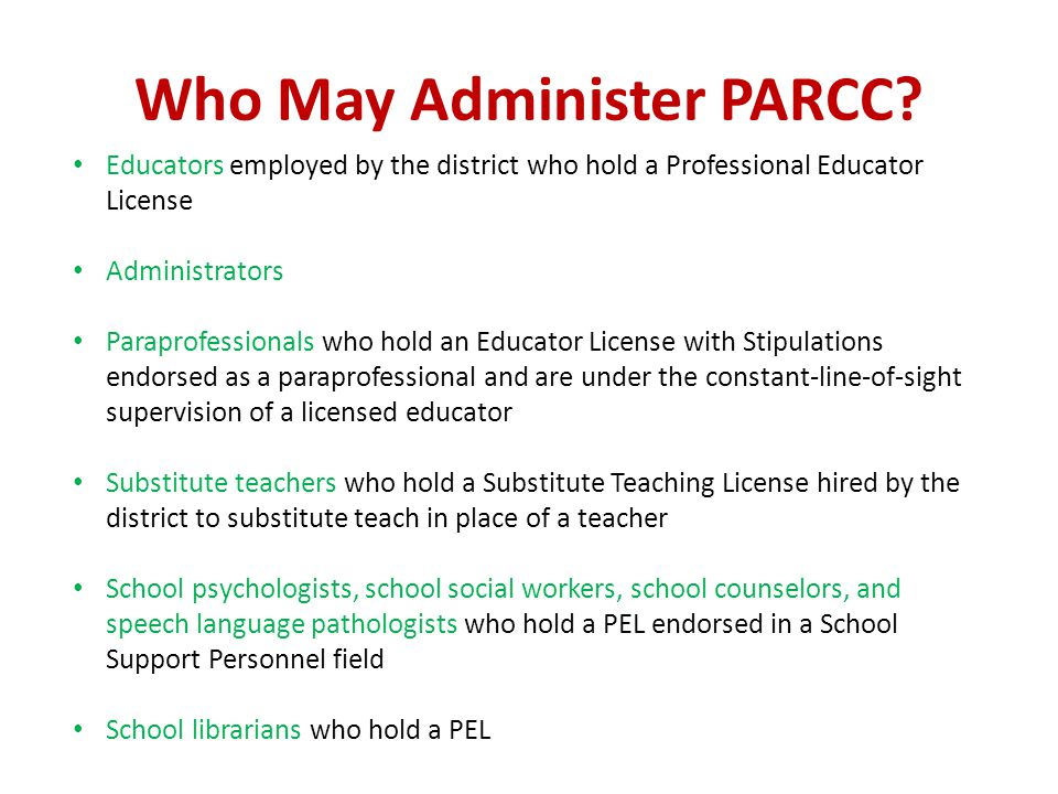 Who May Administer PARCC