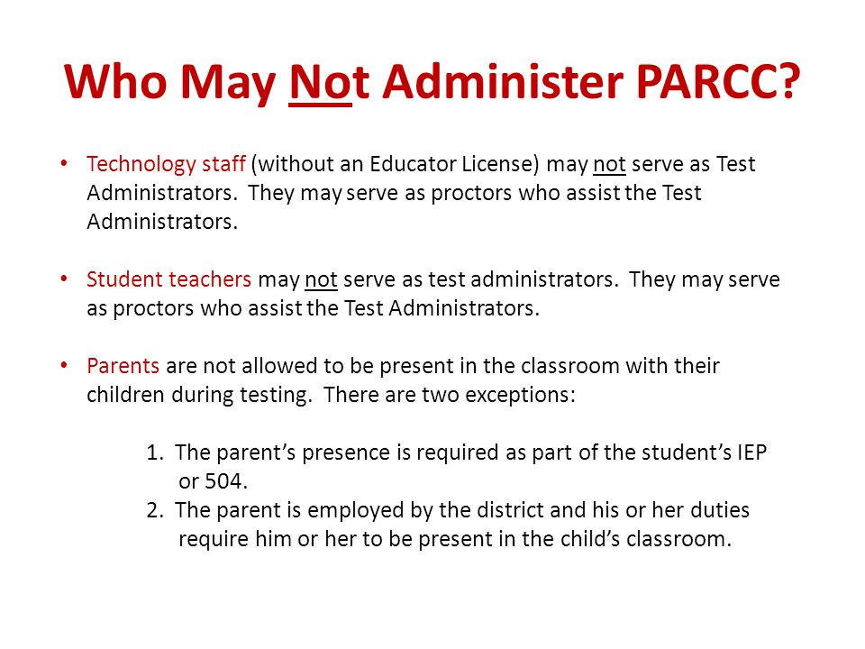 Who May Not Administer PARCC