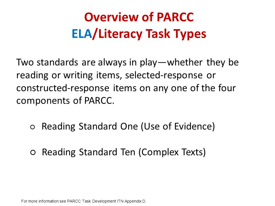 Overview of PARCC ELA/Literacy Task Types