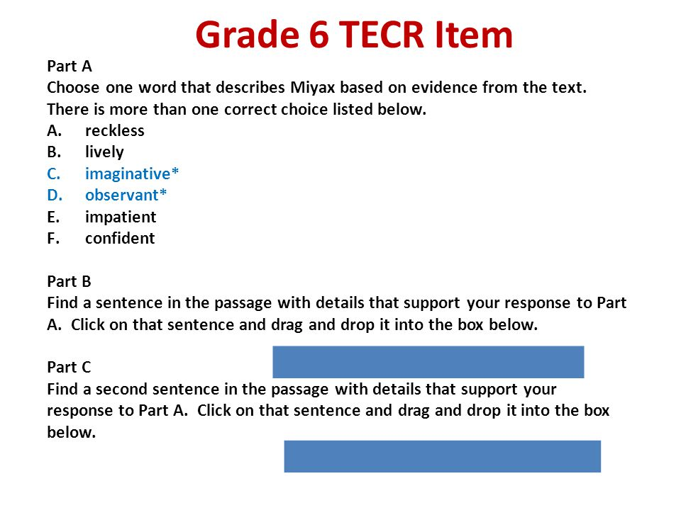 Grade 6 TECR Item Part A. Choose one word that describes Miyax based on evidence from the text. There is more than one correct choice listed below.