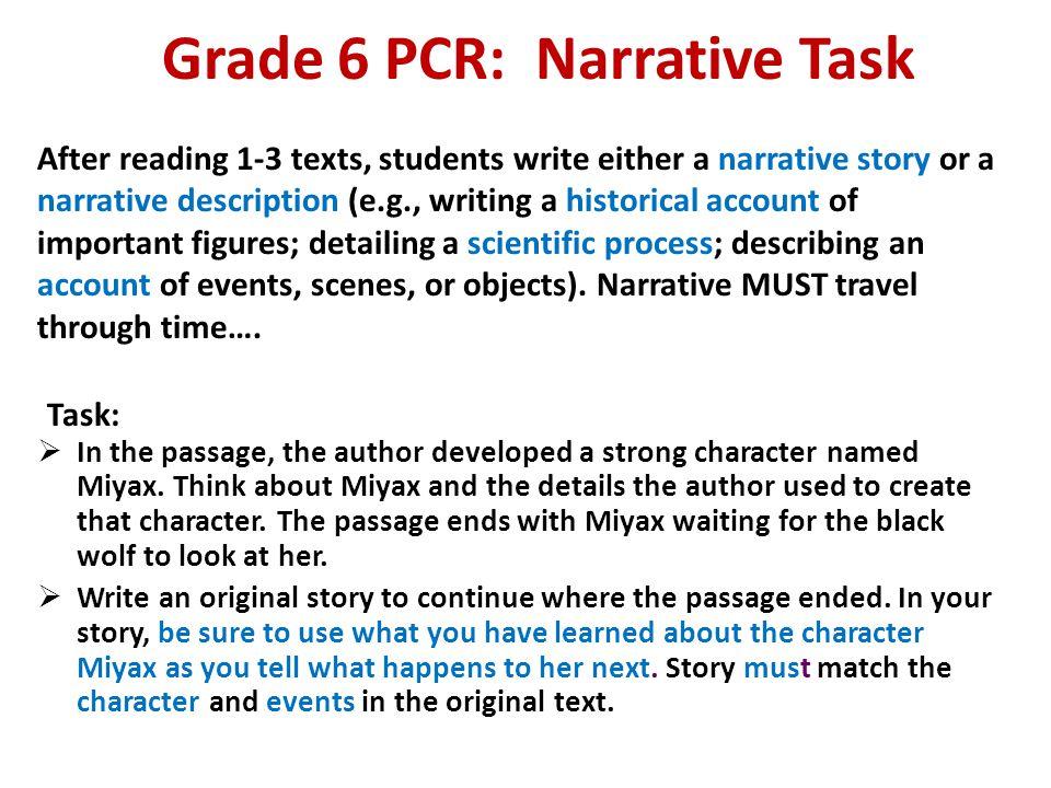 Grade 6 PCR: Narrative Task