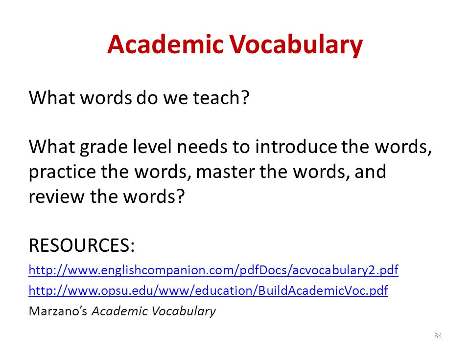 Academic Vocabulary What words do we teach