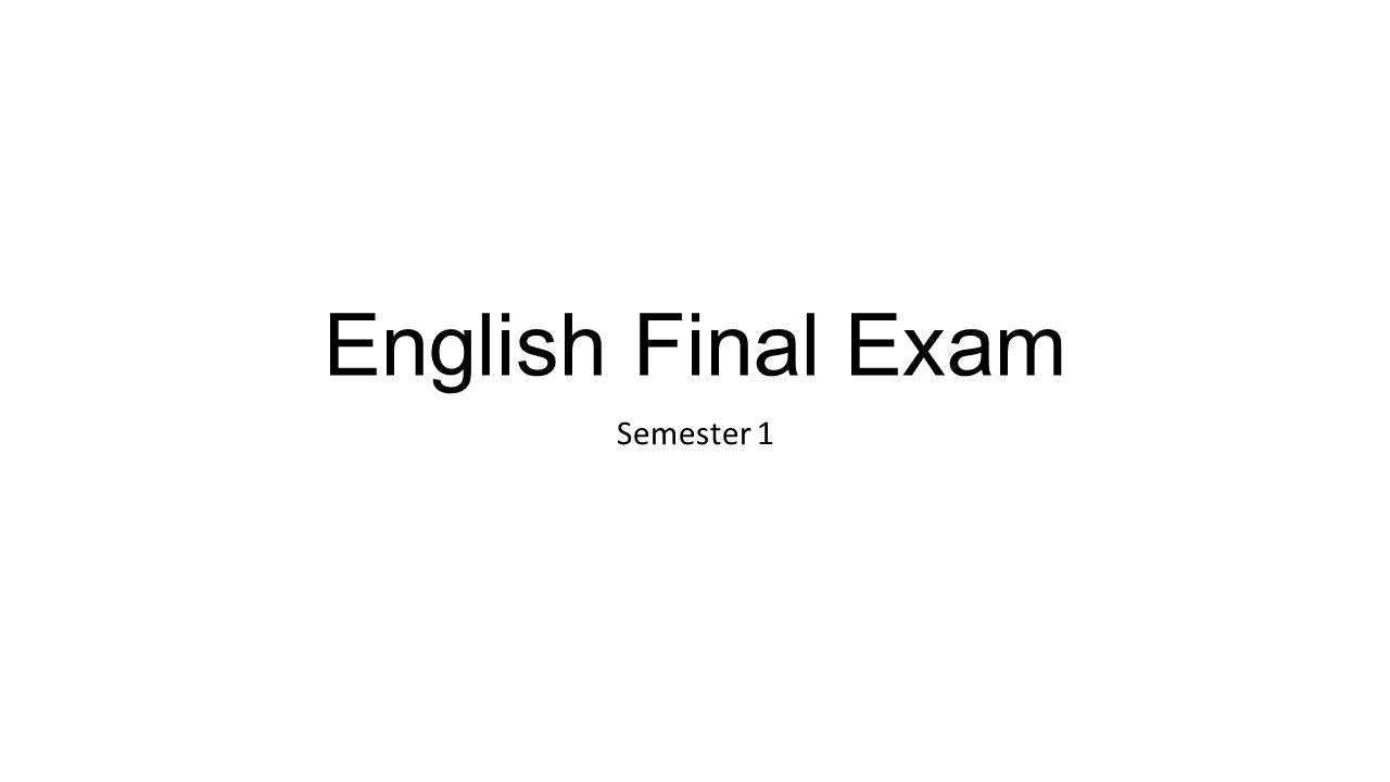 English Final Exam Semester 1