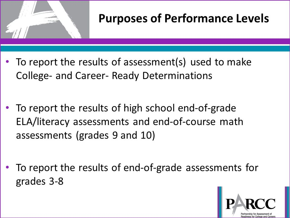 Purposes of Performance Levels