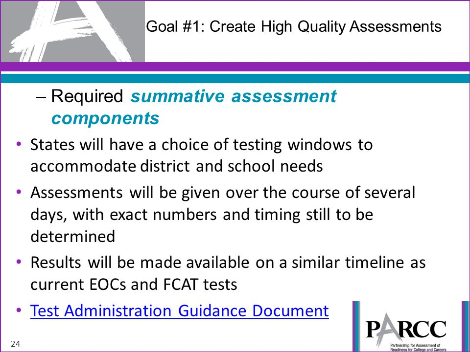 Goal #1: Create High Quality Assessments