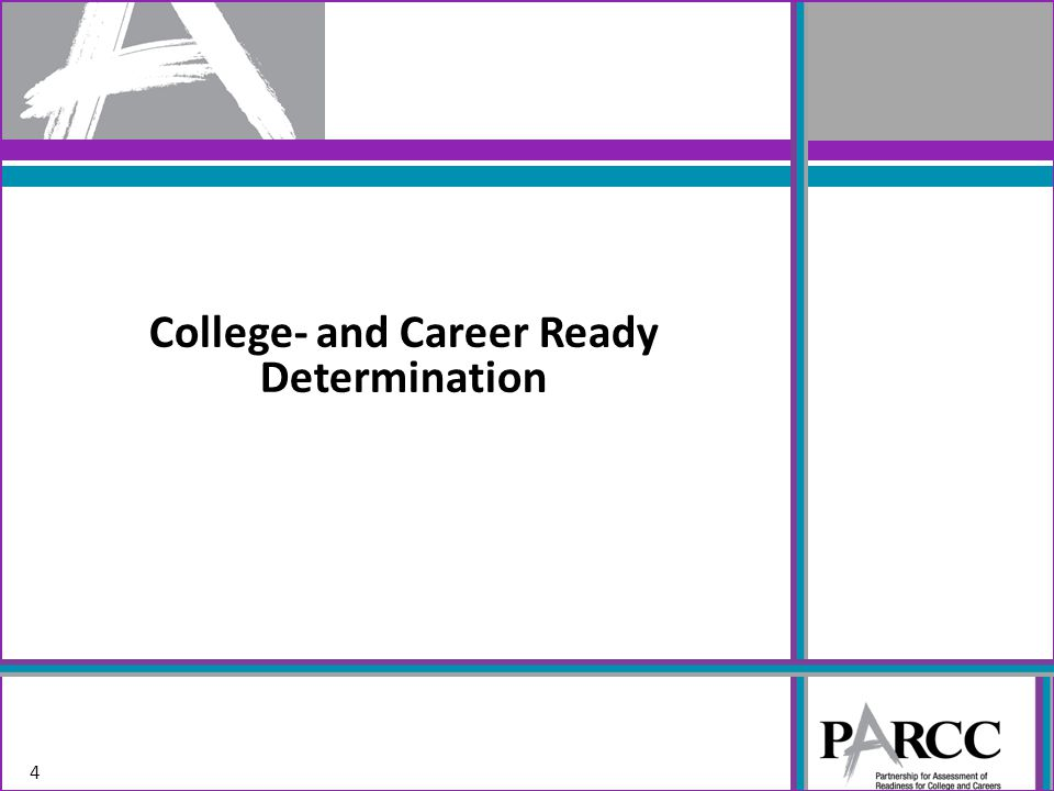 College- and Career Ready Determination