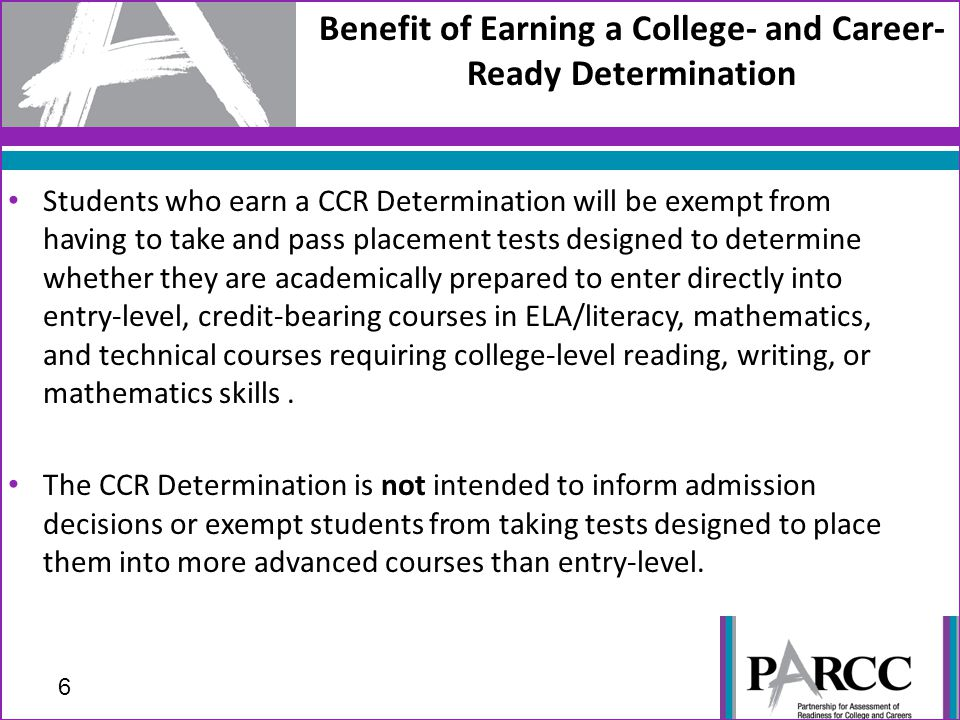 Benefit of Earning a College- and Career- Ready Determination