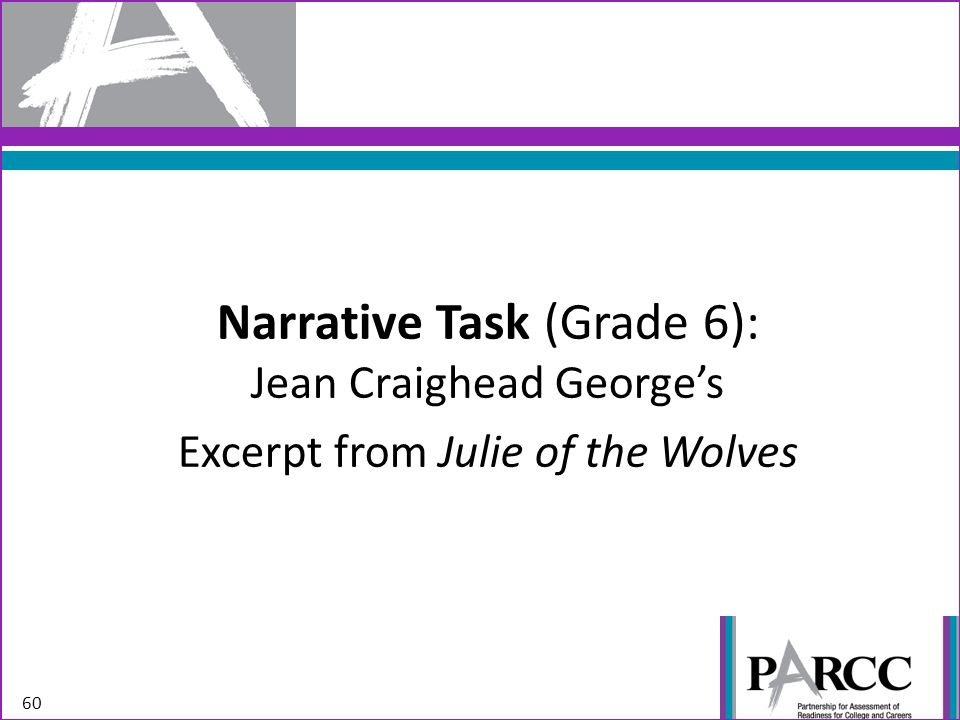 Narrative Task (Grade 6): Jean Craighead George's