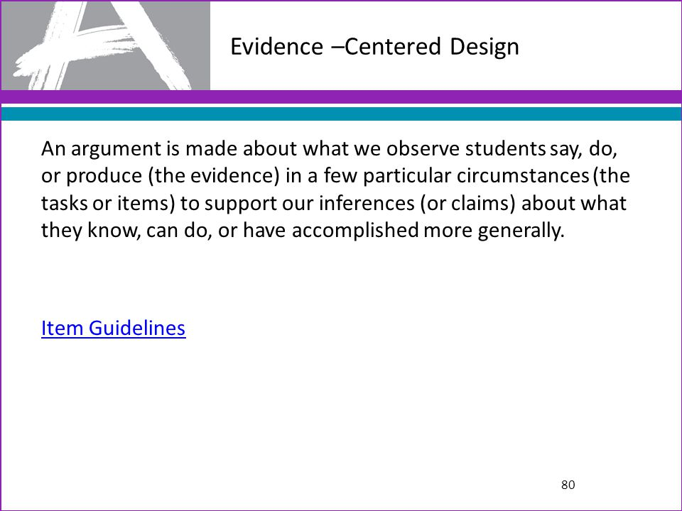 Evidence –Centered Design