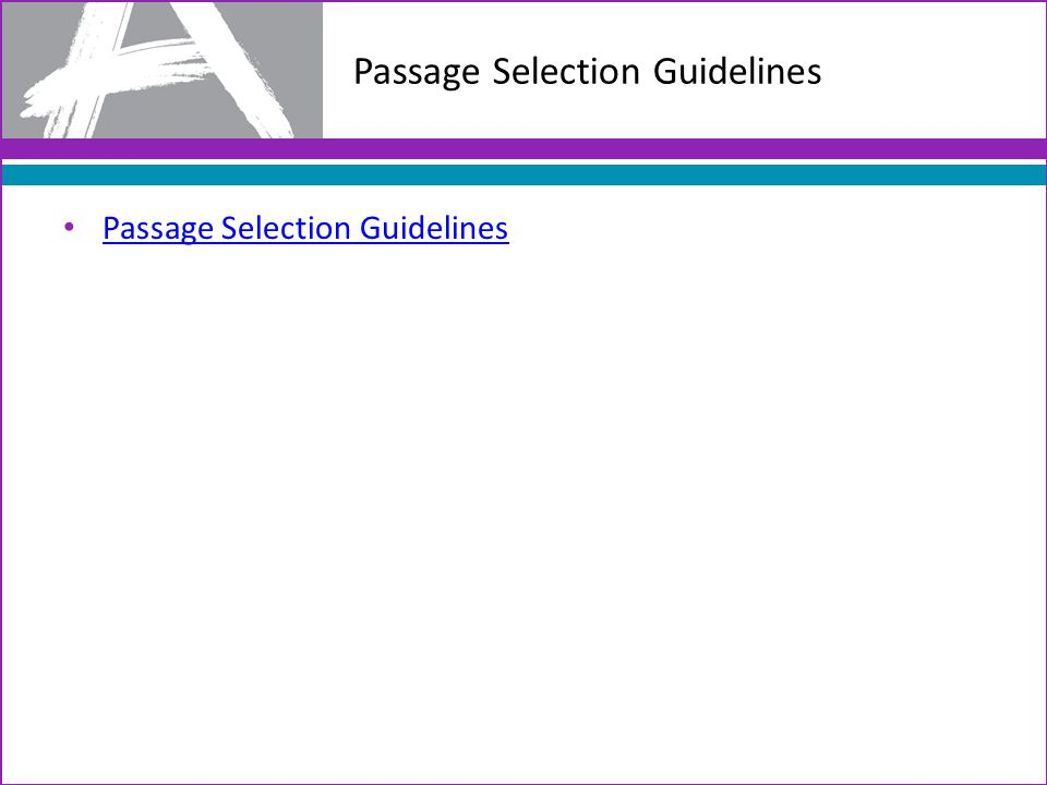 Passage Selection Guidelines