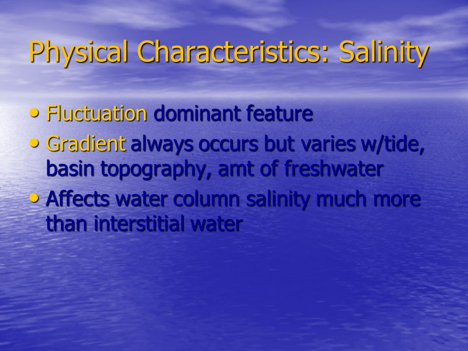 Physical Characteristics: Salinity