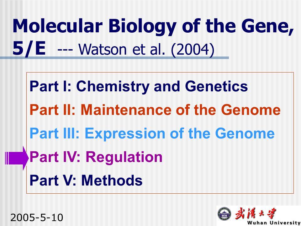 Molecular Biology of the Gene, 5/E --- Watson et al. (2004)