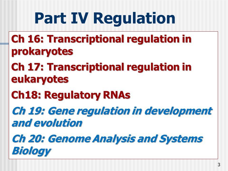 Part IV Regulation Ch 16: Transcriptional regulation in prokaryotes