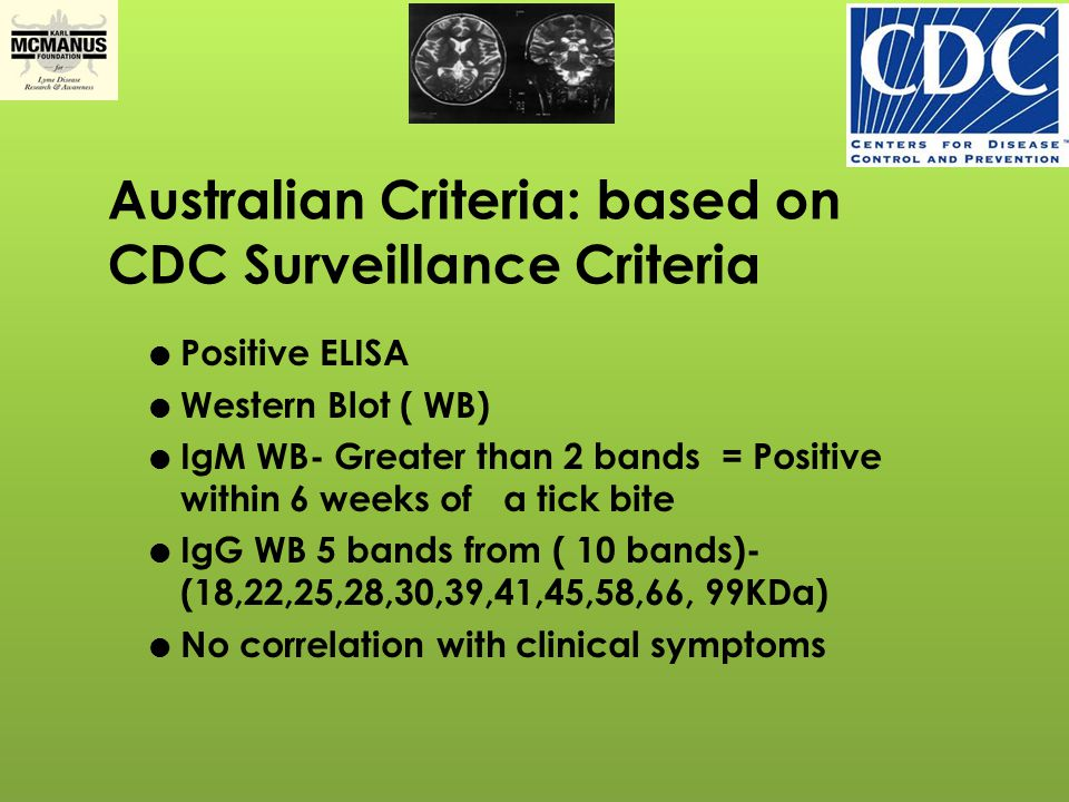 Australian Criteria: based on CDC Surveillance Criteria