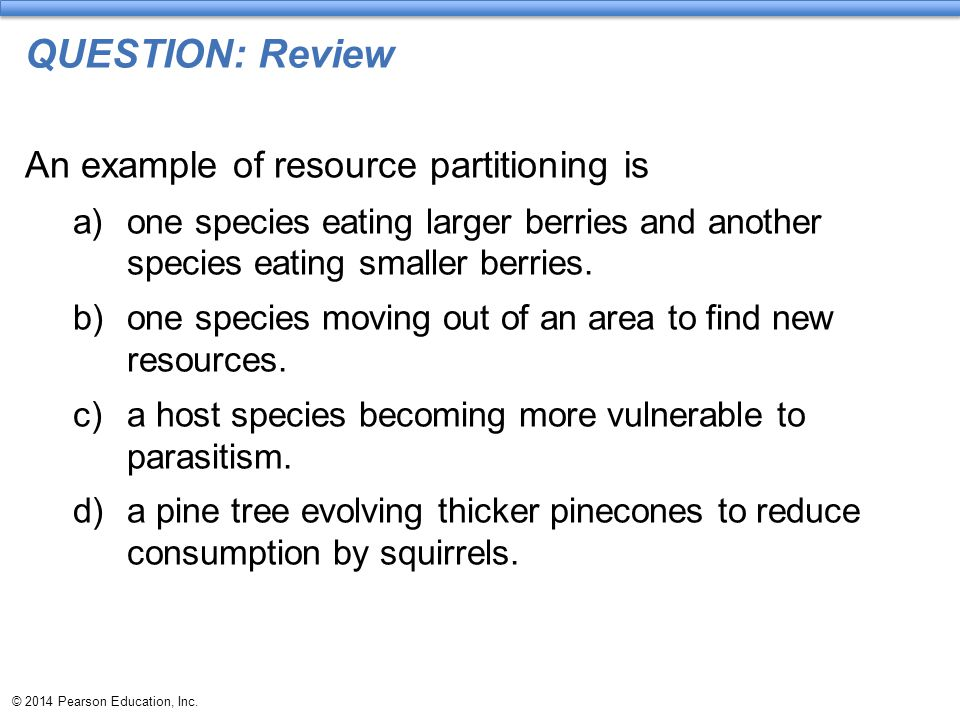 QUESTION: Review An example of resource partitioning is