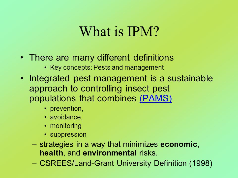 What is IPM There are many different definitions