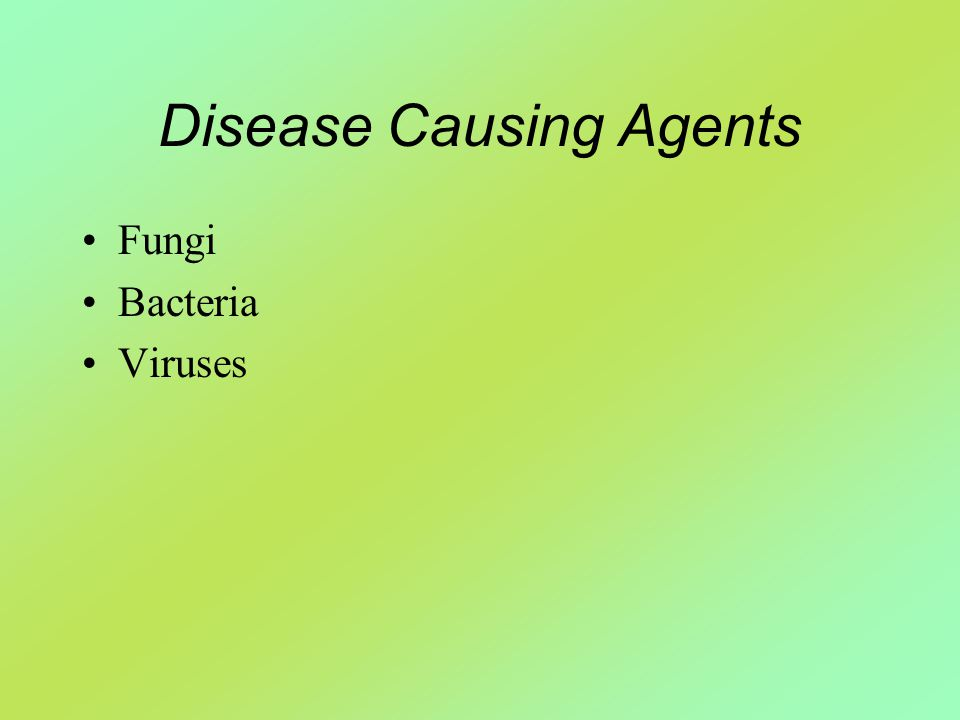 Disease Causing Agents