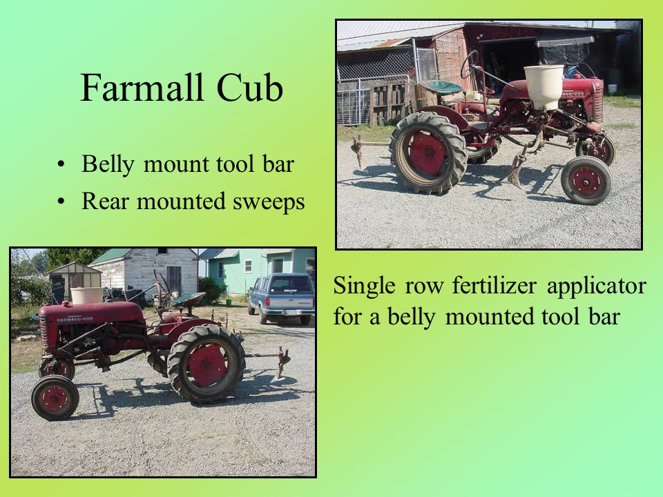 Farmall Cub Belly mount tool bar Rear mounted sweeps