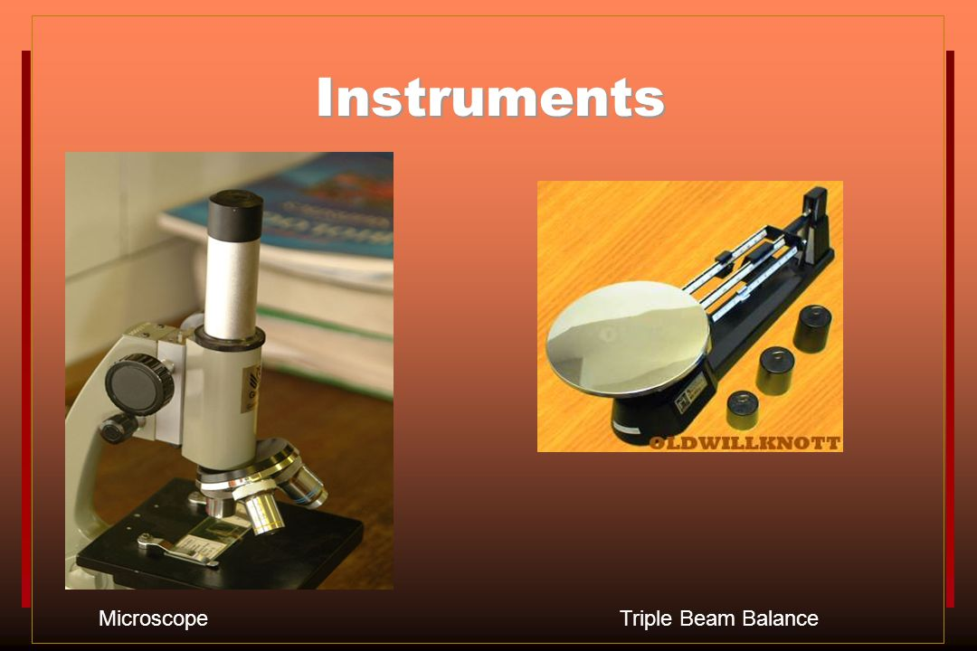 Instruments Microscope Triple Beam Balance